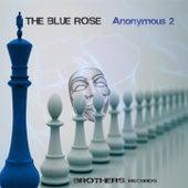 Anonymous, Vol. 2 di Joseph B The Blue Rose