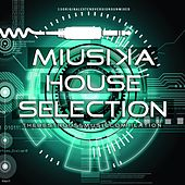 Miusika House Selection by Various Artists