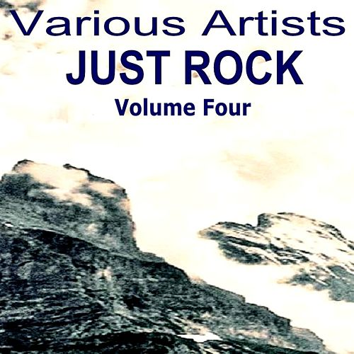 Just Rock Volume Four by Various Artists