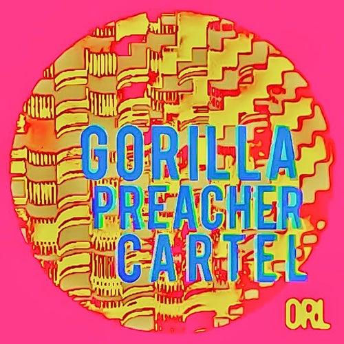 Gorilla Preacher Cartel von Omar Rodriguez-Lopez