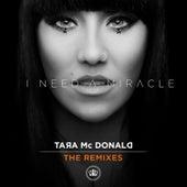 I Need a Miracle (The Remixes) de Tara McDonald