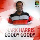 Goody Goody - Single by Mark Harris