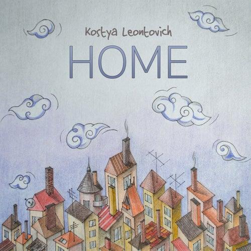 Home - Single by Kostya Leontovich