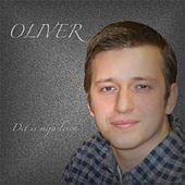 Dit Is Mijn Leven - Single by Oliver