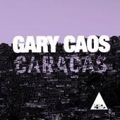 Caracas de Gary Caos