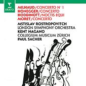 Milhaud, Honegger, Hoddinott & Moret: Works for Cello and Orchestra de Mstislav Rostropovich