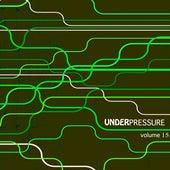 Under Pressure, Vol. 15 by Various Artists