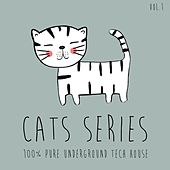 CATS Series, Vol. 1 - 100% Pure Underground Tech House by Various Artists