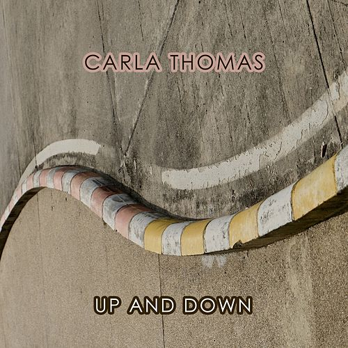Up And Down von Carla Thomas