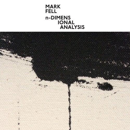 n-Dimensional Analysis by Mark Fell