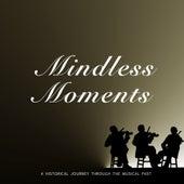 Mindless Moments von Various Artists