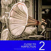 Close To Perfection, Vol. 2 by Various Artists