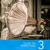 Close To Perfection, Vol. 3 de Various Artists