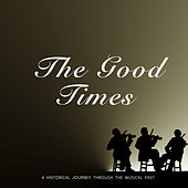The Good Times de Various Artists