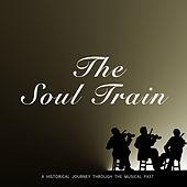 The Soul Train von Various Artists