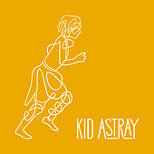 Fall To My Knees by Kid Astray
