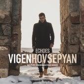 Echoes: Revived Armenian Folk Songs de Vigen Hovsepyan