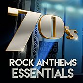 70s Rock Anthems Essentials de Various Artists