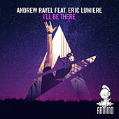I'll Be There von Andrew Rayel