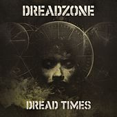 Dread Times di Dreadzone
