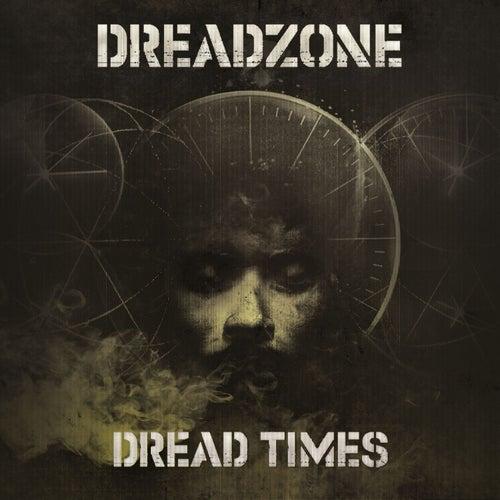 Dread Times by Dreadzone