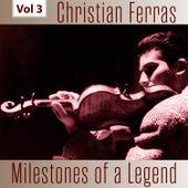 Milestones of a Legend - Christian Ferras, Vol. 3 von Christian Ferras