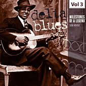 Milestones of a Legend - Delta Blues, Vol. 3 by Son House