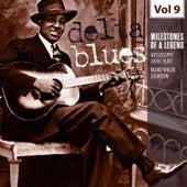 Milestones of a Legend - Delta Blues, Vol. 9 by Various Artists
