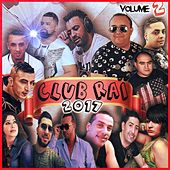 Club Raï 2017, Vol. 2 von Various Artists