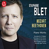 Mozart, Beethoven: Piano Works by Stéphane Blet