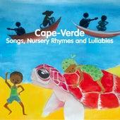 Cape-Verde: Songs, Nursery Rhymes and Lullabies by Mariana Ramos