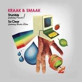 Stumble / So Clear - EP von Kraak & Smaak