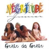 Gente Da Gente by Negritude Júnior