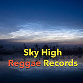Sky High Reggae Records by Various Artists