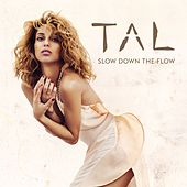 Slow Down The Flow (Antiyu Radio Edit) de Tal