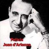 Felicia by Juan D'Arienzo