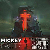 Rare Freestyles and Uneathered Works Vol. 1 de Mickey Factz