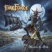 March On by Fireforce