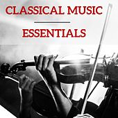 Classical Music Essentials by Various Artists
