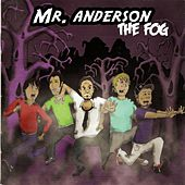 The Fog von Mr. Anderson