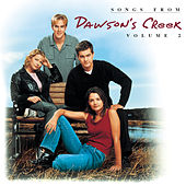 Dawson's Creek, Vol. 2 by Dawson's Creek (Television Soundtrack)