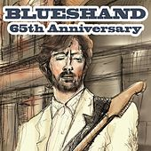 Blueshand 65Th Anniversary by Various Artists