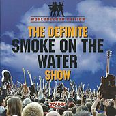 The Definite Smoke on the Water Show by Various Artists