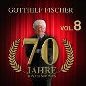 70 Jahre Tonaufnahmen, Vol. 8 by Gotthilf Fischer