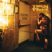 Electric Fever by Them Vibes