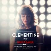 Clémentine Sings Bart&Baker : J'ai rendez-vous avec mon âme de Clémentine