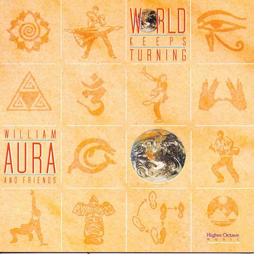 World Keeps Turning by William Aura