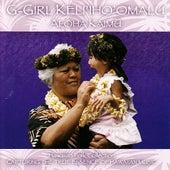 Aloha Kaimu - Hawaiian Folk Collection by G-Girl Keli'iho'omalu