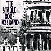 From New Orleans To Amsterdam de The Stable Roof Jazz Band