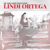 Til the Going Gets Gone by Lindi Ortega